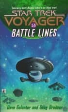 Battle Lines ebook by Greg Brodeur,Dave Galanter