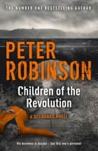 Children of the Revolution - DCI Banks 21 ebook by Peter Robinson