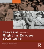 Fascism and the Right in Europe 1919-1945 ebook by Martin Blinkhorn