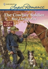 The Cowboy Soldier ebook by Roz Denny Fox