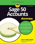 Sage 50 Accounts For Dummies ebook by Jane E. Kelly