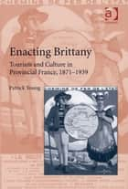 Enacting Brittany ebook by Professor Patrick Young