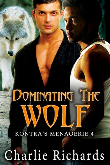 Dominating the Wolf ebook by Charlie Richards