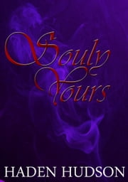 Souly Yours ebook by Haden Hudson