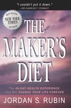 The Maker's Diet ebook by Jordan Rubin