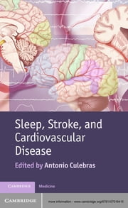 Sleep, Stroke and Cardiovascular Disease ebook by Antonio Culebras
