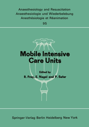 Mobile Intensive Care Units - Advanced Emergency Care Delivery Systems ebook by P. Rheindorf,P. Sands
