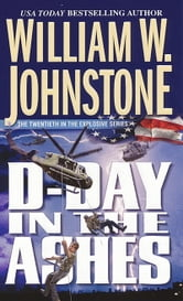 D-Day in the Ashes ebook by William W. Johnstone
