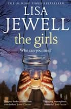The Girls ebook by Lisa Jewell