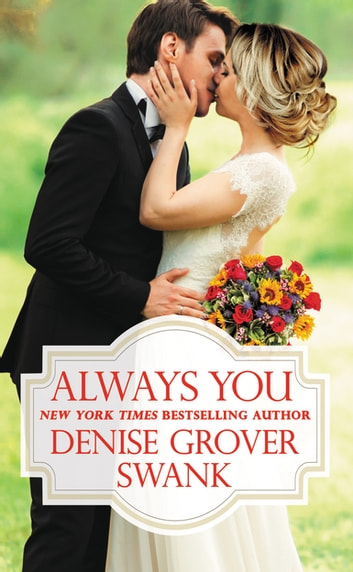 Always You ebook by Denise Grover Swank