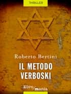 Il metodo Verboski ebook by Roberto Bertini
