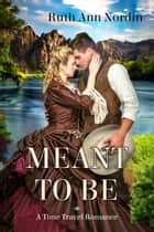 Meant To Be ebook by