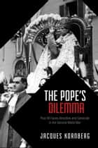 The Pope's Dilemma ebook by Jacques Kornberg