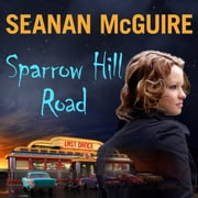 Sparrow Hill Road audiobook by Seanan McGuire