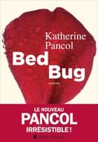 Bed bug ebook by Katherine Pancol