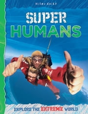 Super Humans ebook by Miles Kelly