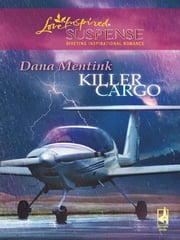 Killer Cargo ebook by Dana Mentink