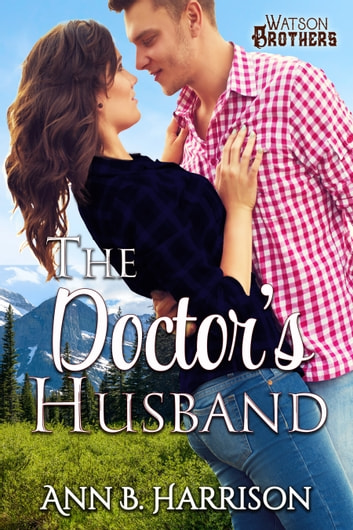 The Doctor's Husband ebook by Ann B. Harrison