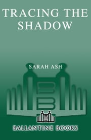 Tracing the Shadow ebook by Sarah Ash