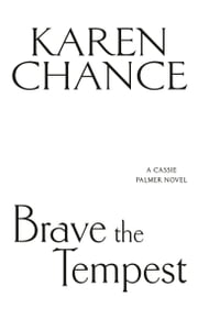 Brave the Tempest ebook by Karen Chance