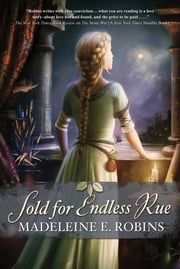 Sold for Endless Rue ebook by Madeleine E. Robins