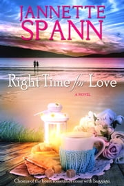 Right Time for Love ebook by Jannette Spann