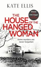 The House of the Hanged Woman ebook by Kate Ellis