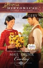 Mail Order Cowboy (Mills & Boon Historical) (Brides of Simpson Creek, Book 1) ebook by Laurie Kingery