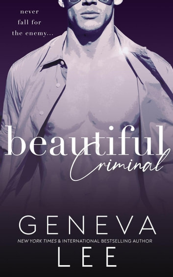 Beautiful Criminal - Sinners Saga, #1 ebook by Geneva Lee