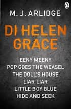 DI Helen Grace ebook by M. J. Arlidge