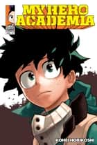 My Hero Academia, Vol. 15 - Fighting Fate eBook by Kohei Horikoshi