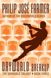 Dayworld Breakup ebook by Philip José Farmer