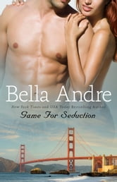 Game for Seduction ebook by Bella Andre