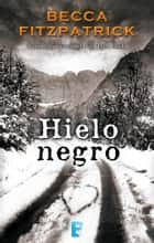 Hielo negro eBook by Becca Fitzpatrick