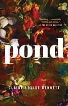 Pond 電子書 by Claire-Louise Bennett
