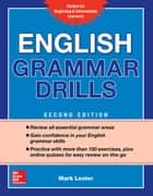 English Grammar Drills, Second Edition eBook by Mark Lester