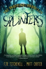Splinters ebook by Carter, Matt