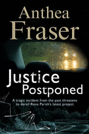Justice Postponed - A Rona Parish mystery ebook by Anthea Fraser