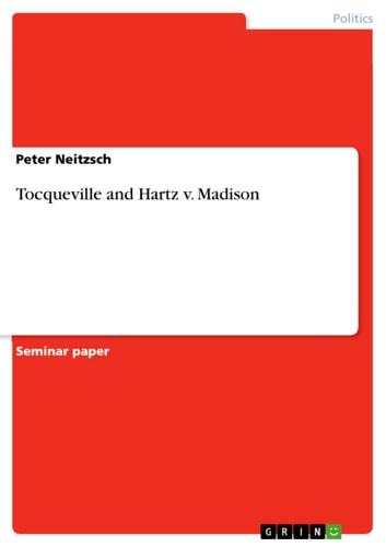 Tocqueville and Hartz v. Madison ebook by Peter Neitzsch