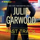 Fast Track audiobook by Julie Garwood