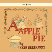 A Apple Pie ebook by Kate Greenaway