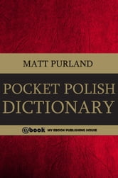 Pocket Polish Dictionary ebook by Matt Purland