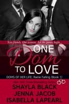 One Dom To Love ebook by