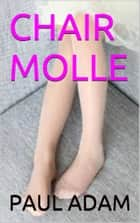 CHAIR MOLLE ebook by PAUL ADAM