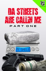 Da Streets Are Callin Me - Part One ebook by Mi' Shele