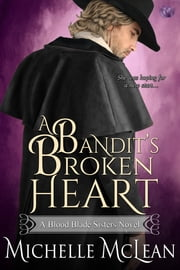 A Bandit's Broken Heart ebook by Michelle McLean