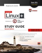 CompTIA Linux+ Study Guide - Exams LX0-101 and LX0-102 ebook by Roderick W. Smith