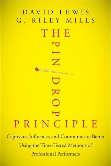 The pin drop principle ebook by david lewis 9781118310175 the pin drop principle captivate influence and communicate better using the time fandeluxe Images