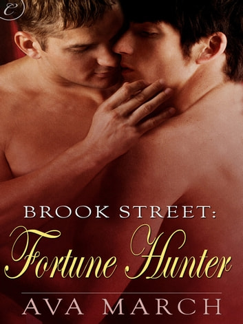 Brook Street: Fortune Hunter ebook by Ava March