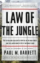 Law of the Jungle ebook by Paul M. Barrett
